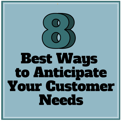 Best-Ways-to-Anticipate-Your-Customer-Needs